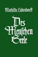 """Cover """"Des Menschen Seele"""" Mathilde Ludendorff"""