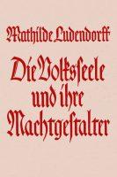 """Cover """"Die Volksseele und ihre Machtgestalter"""" Mathilde Ludendorff"""