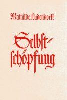 """Cover """"Selbstschöpfung"""" Mathilde Ludendorff"""