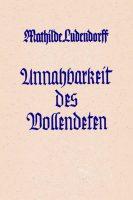 """Cover """"Unnahbarkeit des Vollendeten"""" Mathilde Ludendorff"""