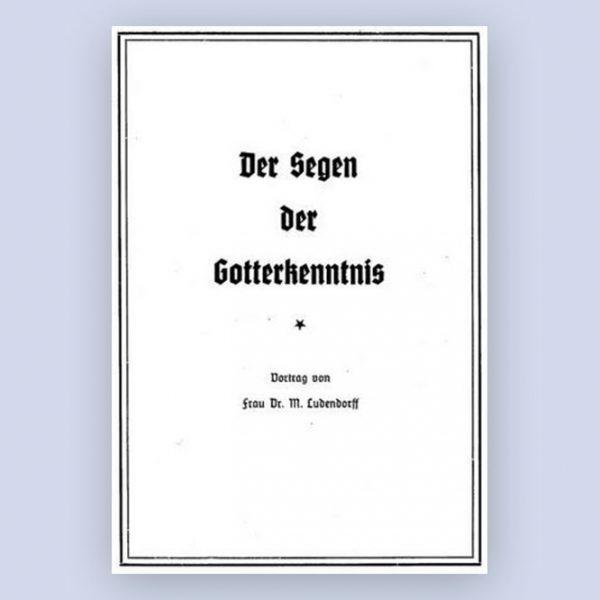 Buchcover Der Segen der Gotterkenntnis von Mathilde Ludendorff